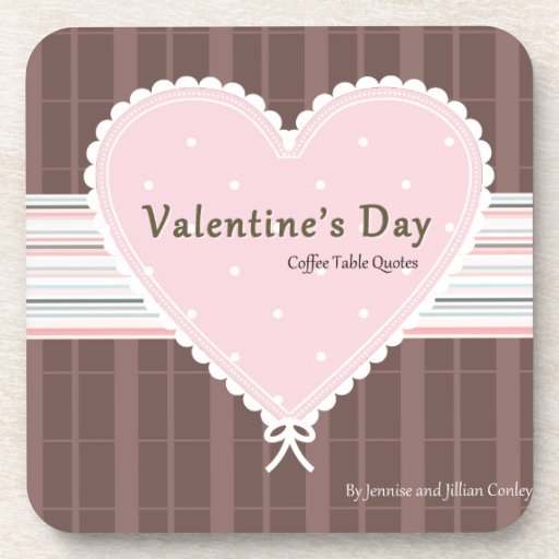 Valentines day Coffee Table Quotes Book Cover Coasters