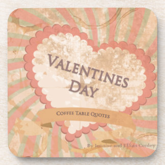 Valentines day Coffee Table Quotes Book Cover Drink Coasters