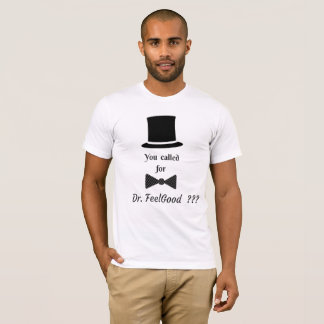 VALENTINES DAY  DR. FEELGOOD  T-SHIRT