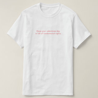 Valentines Day Hope. T-Shirt