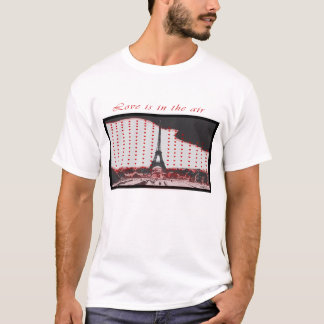Valentine's Day Love Is In The Air Paris T-shirt