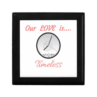 VALENTINES DAY OUR LOVE IS TIMELESS GIFT BOX