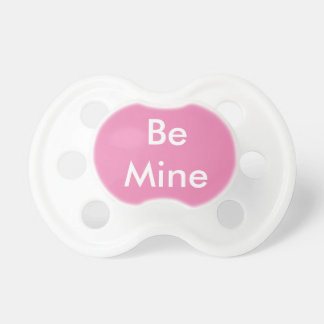Valentine's Day pacifer (Be Mine) Baby Pacifiers