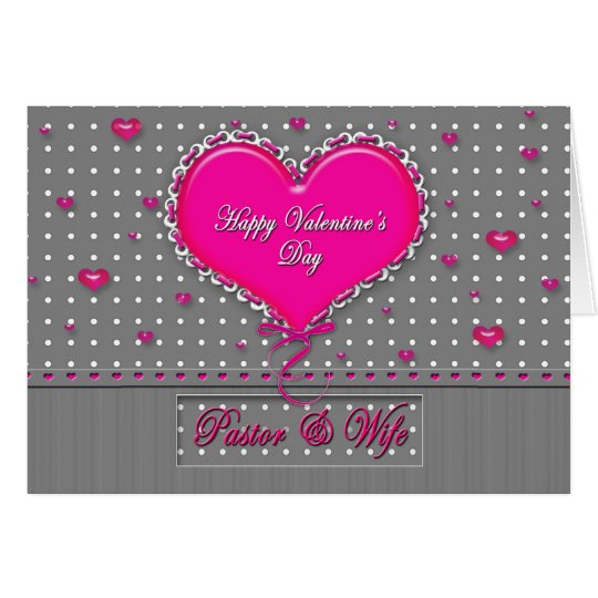 Valentine's Day Pastor/wife - Grey/Pink/Polka Dot Card
