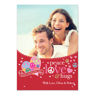 "Valentine's Day Peace Love and Hugs 5"" X 7"" Invitation Card"
