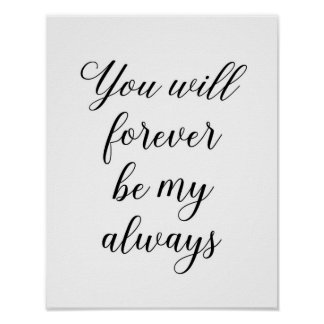 Valentine's Day poster Love print You will forever