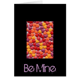 Valentine's Day  Shiny Candy Hearts, Be Mine Greeting Card