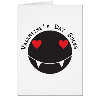 Valentine's Day Sucks Greeting Card