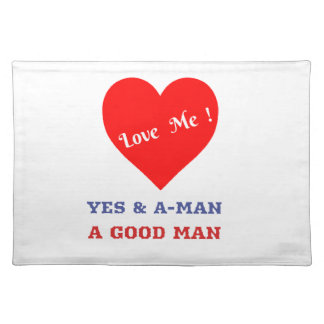 VALENTINES DAY YES AND AMEN  T-SHIRT PLACEMAT