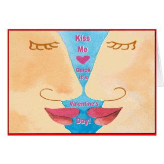 Valentine's Kiss Me Quick Card