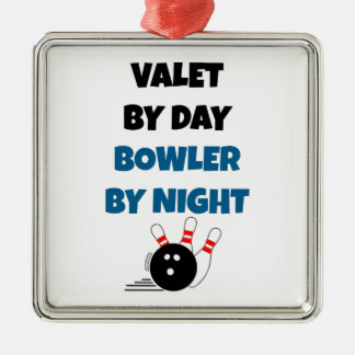 Valet by Day Bowler by Night Metal Ornament