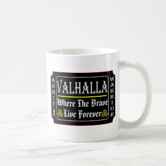 Valhalla Admit 1 Warrior Where The Brave May Live Coffee Mug