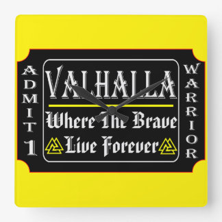 Valhalla Admit 1 Warrior Where The Brave May Live Square Wall Clock
