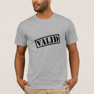 valid in black stamp T-Shirt