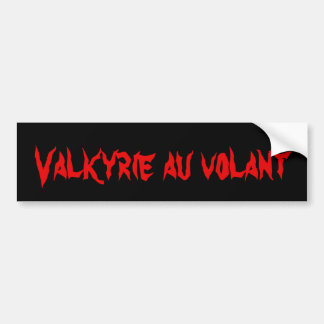 Valkyrie at the wheel bumper sticker