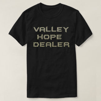 valley hope dealer shirt