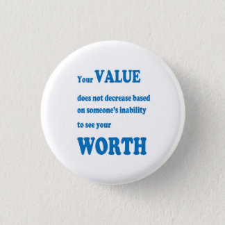 VALUE worth social wisdom spiritual practical GIFT 3 Cm Round Badge