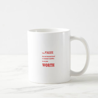 VALUE WORTH: wisdom words motivation positivity Coffee Mug