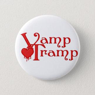 Vamp Tramp Fair Hero Series 6 Cm Round Badge