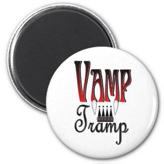Vamp Tramp Groupie 6 Cm Round Magnet