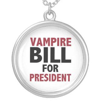 Vampire Bill for president necklace