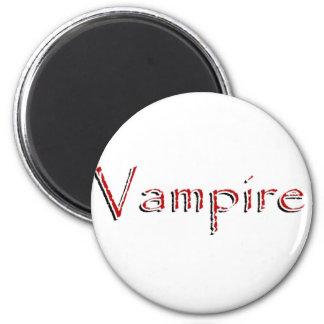 Vampire magnet