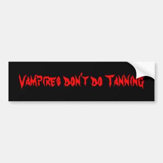 Vampires don't do Tanning bumper sticker