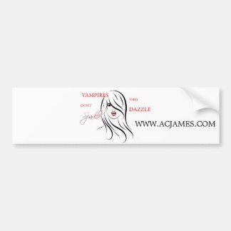 Vampires Don't Sparkle, They Dazzle Bumper Sticker