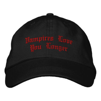 Vampires Love You Longer Embroidered Hats