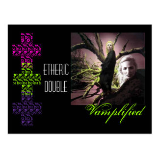 Vamplified etheric double post card