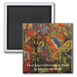 Van Gogh; 14th of July Celebration in Paris Magnets