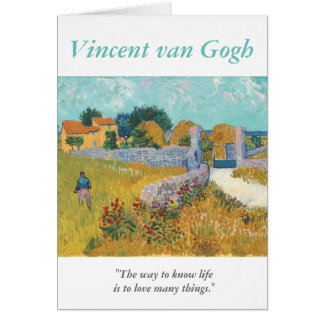 Van Gogh Artist Quote Love Many Things Card
