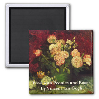 Van Gogh; Bowl with Peonies and Roses Magnet