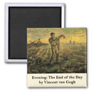Van Gogh Evening: End of the Day, Vintage Art Square Magnet