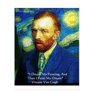 "Van Gogh ""Paint My Dreams"" Gifts Mugs Cards Etc Postcard"