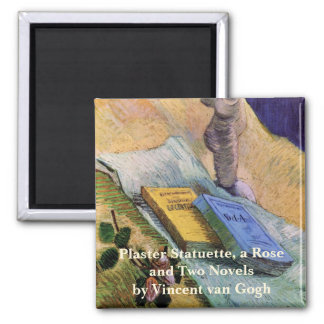 Van Gogh, Plaster Statuette, a Rose and Two Novels Magnets