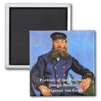 Van Gogh, Portrait of the Postman Joseph Roulin Square Magnet