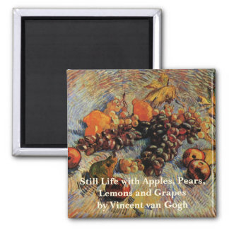Van Gogh; Still Life Apples, Pears, Lemons, Grapes Square Magnet