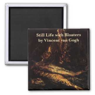 Van Gogh Still Life with Bloaters Vintage Fine Art Square Magnet