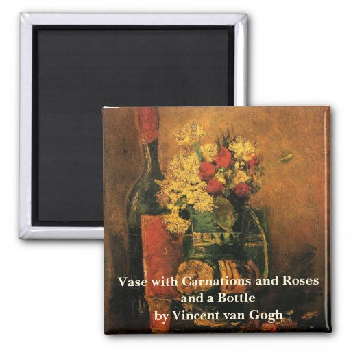 Van Gogh; Vase with Carnations, Roses and a Bottle Refrigerator Magnet