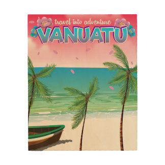 "Vanuatu ""travel into adventure"" travel poster. wood print"