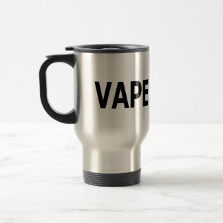 Vape On! Travel Mug