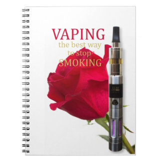 Vaping is the best way to stop smoking notebooks