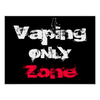 Vaping Only Zone Customisable High Quality Poster