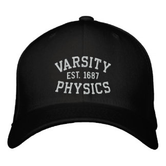 VARSITY, PHYSICS, EST. 1687 black and white Embroidered Hat
