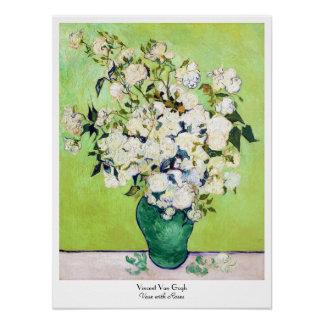 Vase with Roses Vincent Van Gogh painting Poster