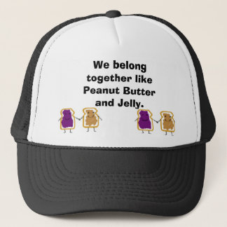 vdfav, vdfav, We belong together like Peanut Bu... Trucker Hat