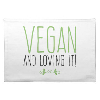 Vegan and loving it! placemat
