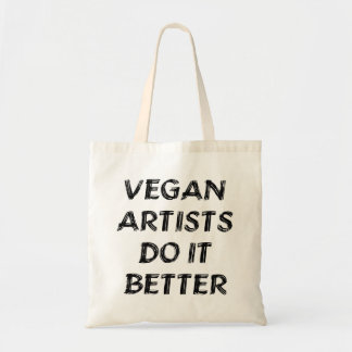 Vegan artists do it better tote bag