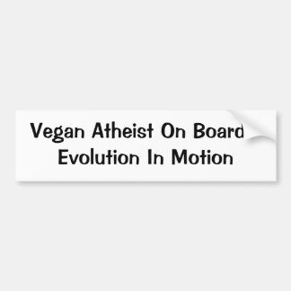 Vegan/Atheist Evolution Bumper Sticker